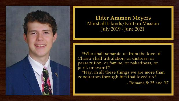 July 2019 to June 2021<br/>Elder Ammon Meyers