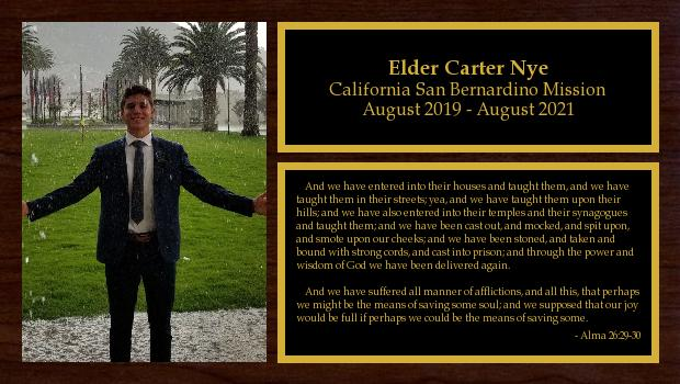 August 2019 to August 2021<br/>Elder Carter Nye