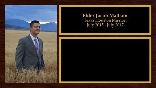 July 2015 to July 2017<br/>Elder Jacob Mattson