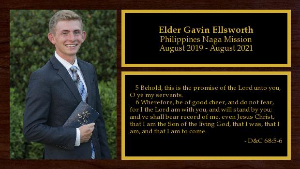 August 2019 to August 2021<br/>Elder Gavin Ellsworth