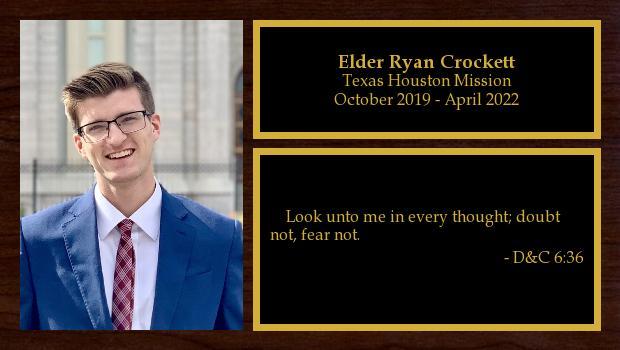 October 2019 to October 2021<br/>Elder Ryan Crockett