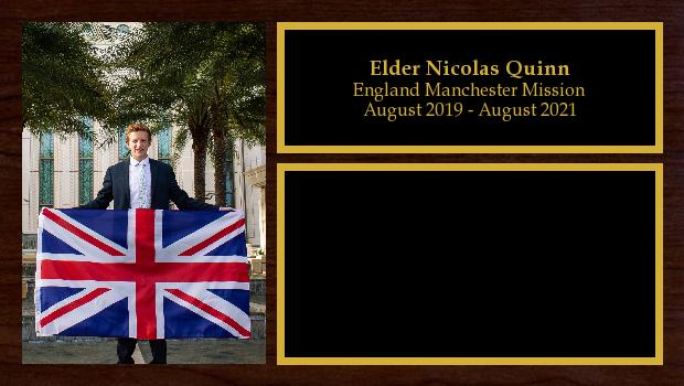 August 2019 to August 2021<br/>Elder Nicolas Quinn
