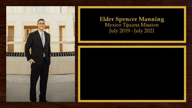 July 2019 to July 2021<br/>Elder Spencer Manning