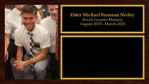 August 2019 to August 2021<br/>Elder Michael Brennan Neeley