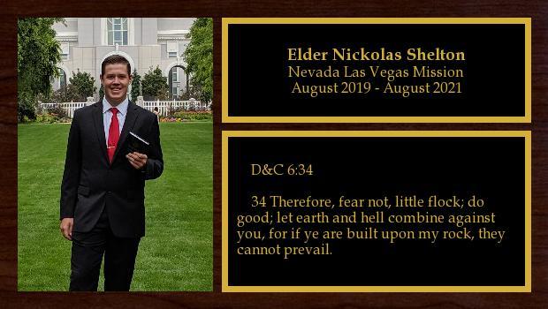 August 2019 to August 2021<br/>Elder Nickolas Shelton