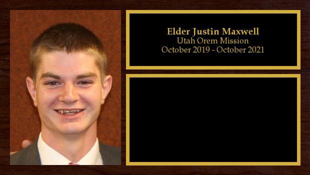 October 2019 to October 2021<br/>Elder Justin Maxwell