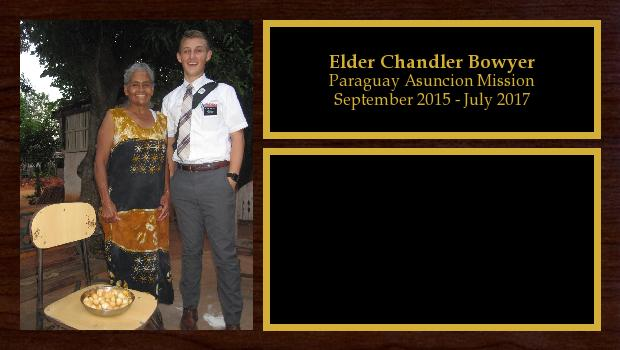 September 2015 to July 2017<br/>Elder Chandler Bowyer