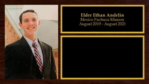 August 2019 to August 2021<br/>Elder Ethan Andelin