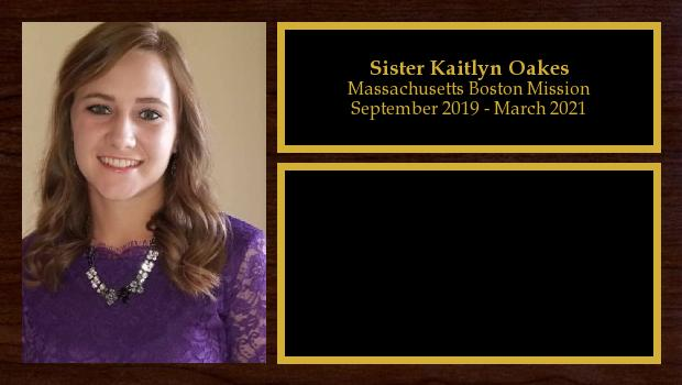 September 2019 to February 2021<br/>Sister Kaitlyn Oakes
