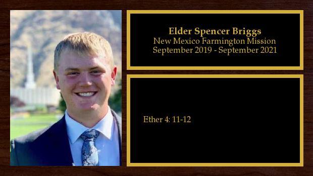 September 2019 to September 2021<br/>Elder Spencer Briggs