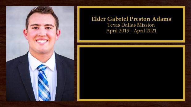April 2019 to April 2021<br/>Elder Gabriel Preston Adams