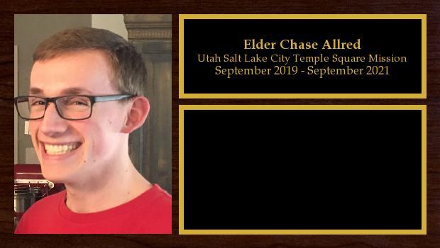 September 2019 to September 2021<br/>Elder Chase Allred