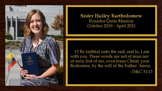October 2019 to April 2021<br/>Sister Hailey Bartholomew