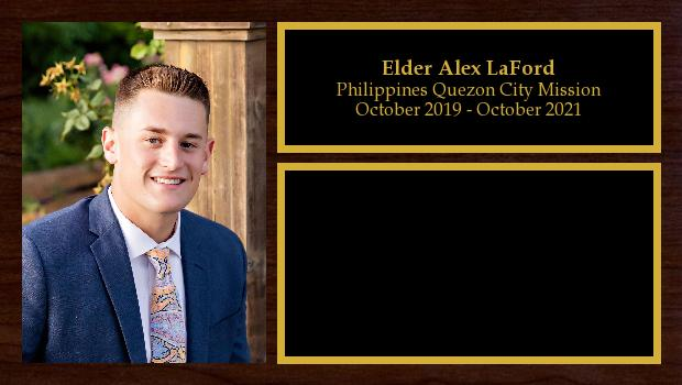 October 2019 to October 2021<br/>Elder Alex LaFord