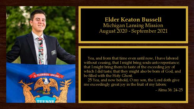 August 2020 to September 2021<br/>Elder Keaton Bussell