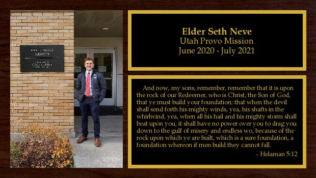 July 2019 to July 2021<br/>Elder Seth Neve