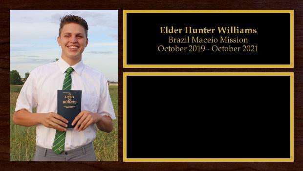 October 2019 to October 2021<br/>Elder Hunter Williams