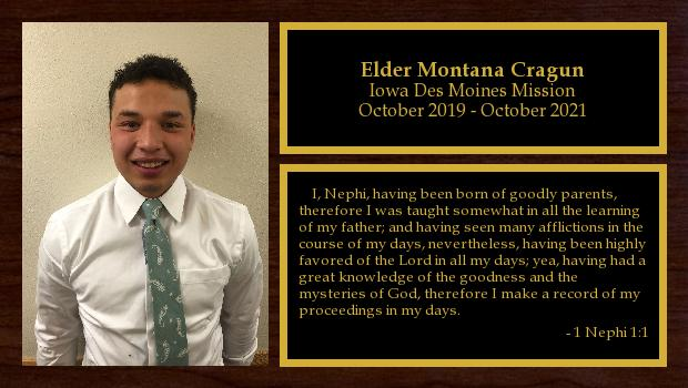 October 2019 to October 2021<br/>Elder Montana Cragun