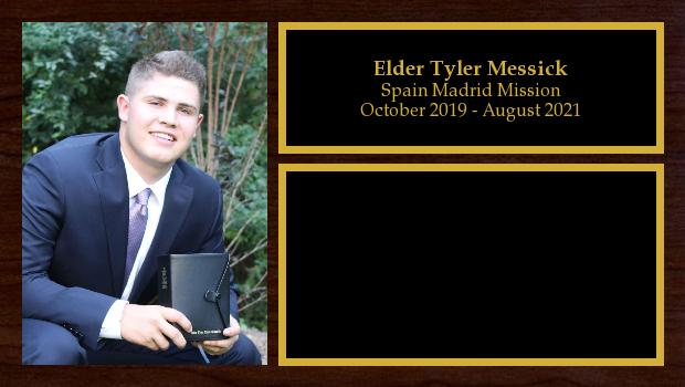 October 2019 to October 2021<br/>Elder Tyler Messick
