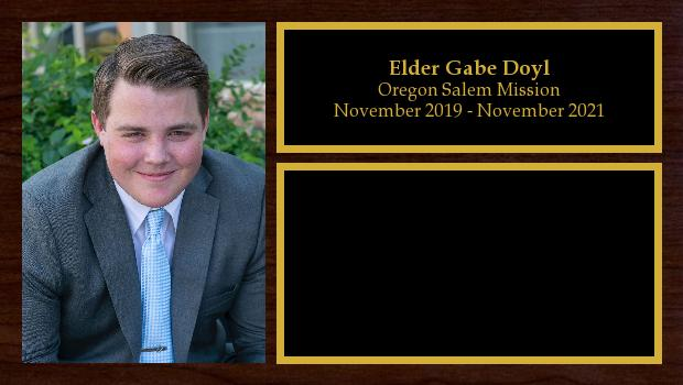 November 2019 to November 2021<br/>Elder Gabe Doyl