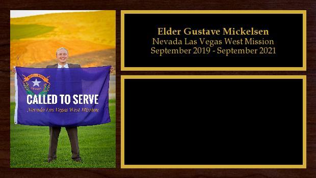 September 2019 to September 2021<br/>Elder Gustave Mickelsen