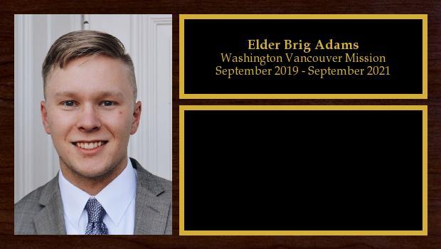 September 2019 to September 2021<br/>Elder Brig Adams