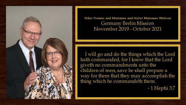 November 2019 to October 2021<br/>Elder Dennis and Sister Marianne Nielson