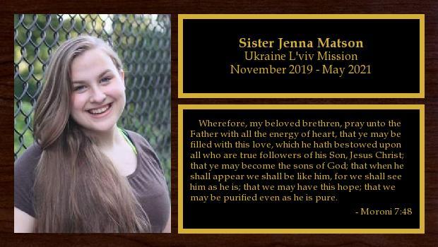 November 2019 to May 2021<br/>Sister Jenna Matson
