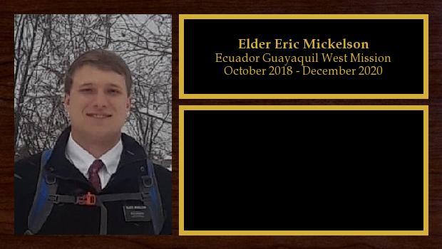 October 2018 to December 2020<br/>Elder Eric Mickelson
