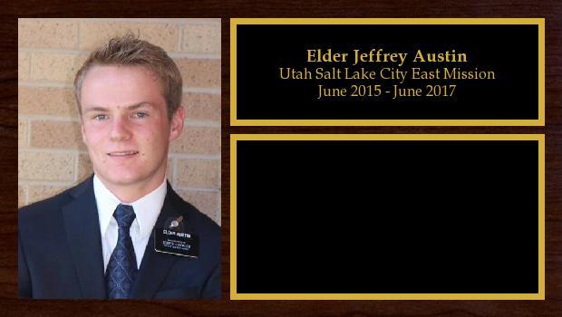 June 2015 to June 2017<br/>Elder Jeffrey Austin