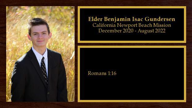 December 2020 to August 2022<br/>Elder Benjamin Isac Gundersen