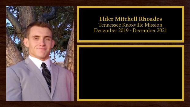 December 2019 to December 2021<br/>Elder Mitchell Rhoades