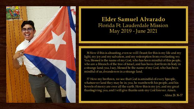 May 2019 to June 2021<br/>Elder Samuel Alvarado