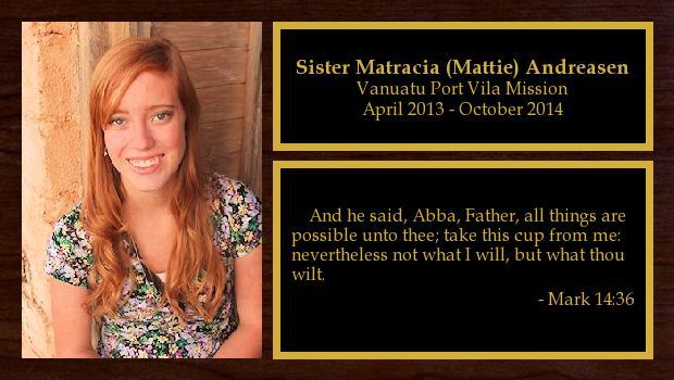 April 2013 to October 2014<br/>Sister Matracia (Mattie) Andreasen
