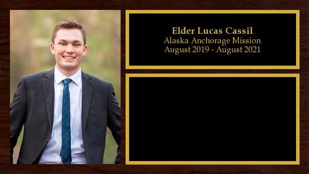 August 2019 to August 2021<br/>Elder Lucas Cassil