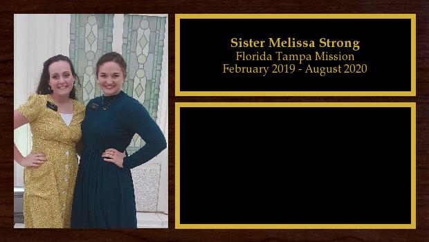 February 2019 to August 2020<br/>Sister Melissa Strong