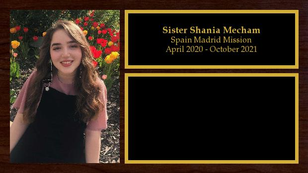 April 2020 to October 2021<br/>Sister Shania Mecham