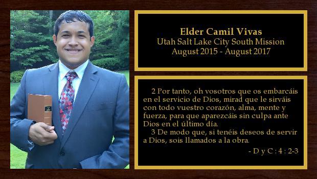 August 2015 to August 2017<br/>Elder Camil Vivas