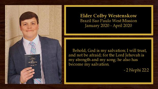 January 2020 to April 2020<br/>Elder Colby Westenskow