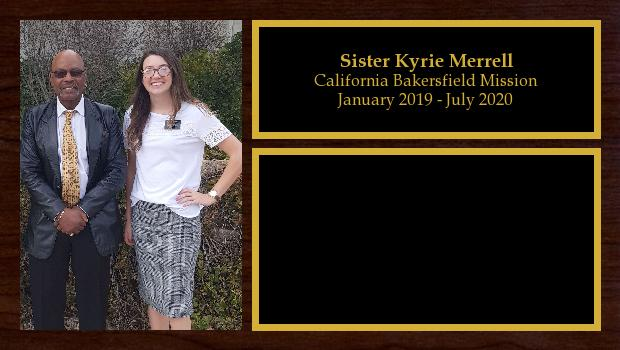 January 2019 to August 2020<br/>Sister Kyrie Merrell