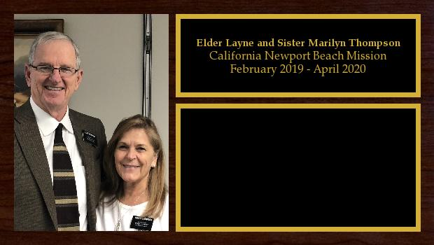 February 2019 to April 2020<br/>Elder Layne and Sister Marilyn Thompson