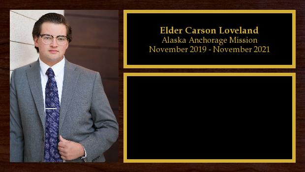 November 2019 to November 2021<br/>Elder Carson Loveland