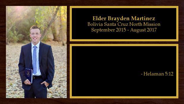 September 2015 to August 2017<br/>Elder Brayden Martinez