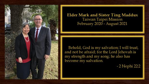 February 2020 to June 2021<br/>Elder Mark and Sister Ting Maddux