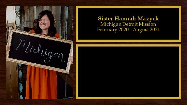 February 2020 to August 2021<br/>Sister Hannah Mazyck