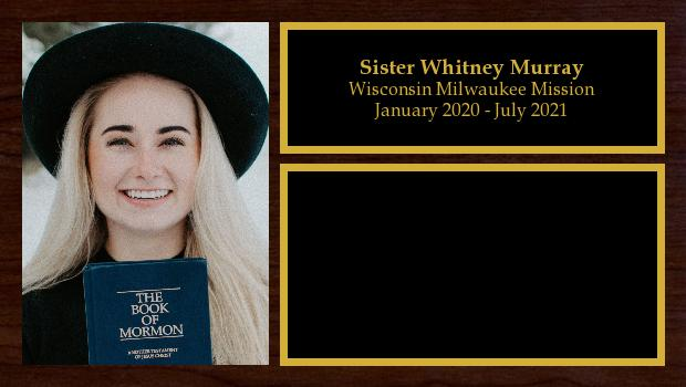 January 2020 to July 2021<br/>Sister Whitney Murray