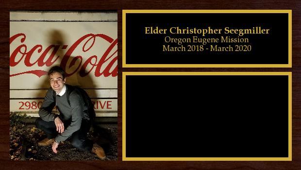 March 2018 to March 2020<br/>Elder Christopher Seegmiller