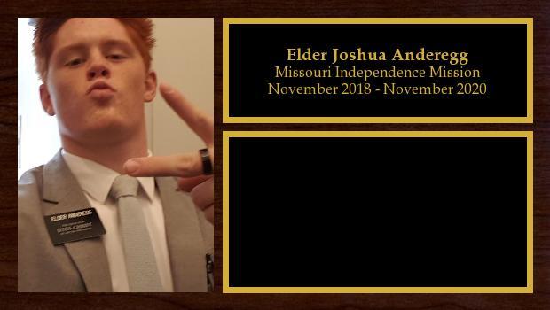 November 2018 to November 2020<br/>Elder Joshua Anderegg
