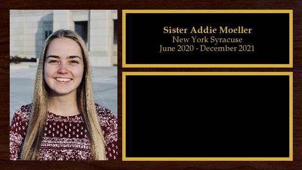 June 2020 to December 2021<br/>Sister Addie Moeller