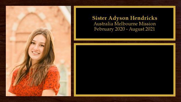 February 2020 to August 2021<br/>Sister Adyson Hendricks